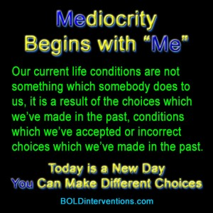 Mediocrity Begins with Me