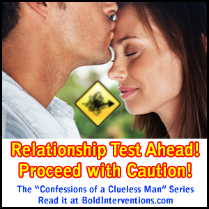Relationship Test Ahead, Bold Interventions Strategies for Successful Relationships
